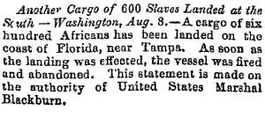 """Another Cargo of 600 Slaves Landed at the South,"" Lowell (MA) Citizen & News, August 9, 1859"